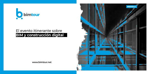 Sigue BIMtour: El evento itinerante sobre BIM y construcción digital
