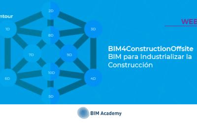Webinar_BIM4ConstructionOffsite: BIM para Industrializar la construcción